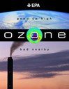 Ozone: Good Up High, Bad Nearby