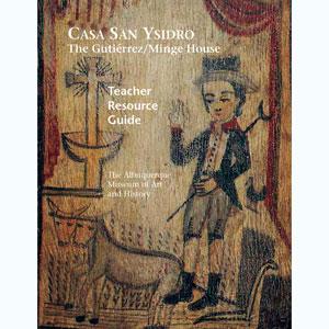 Casa San Ysidro Teacher Guide Cover