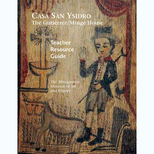 Casa San Ysidro Teacher Guide Cover