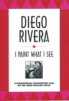 Diego Rivera, I Paint What I See, cover photo