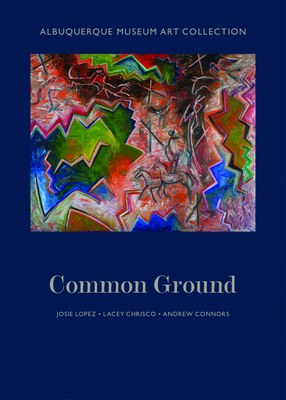 Albuquerque Museum Art Collection, Common Ground cover
