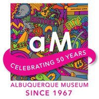 Celebrating 50 Years of Art & History at Albuquerque Museum: 1967 - 2017