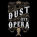 2018 Dust City Opera