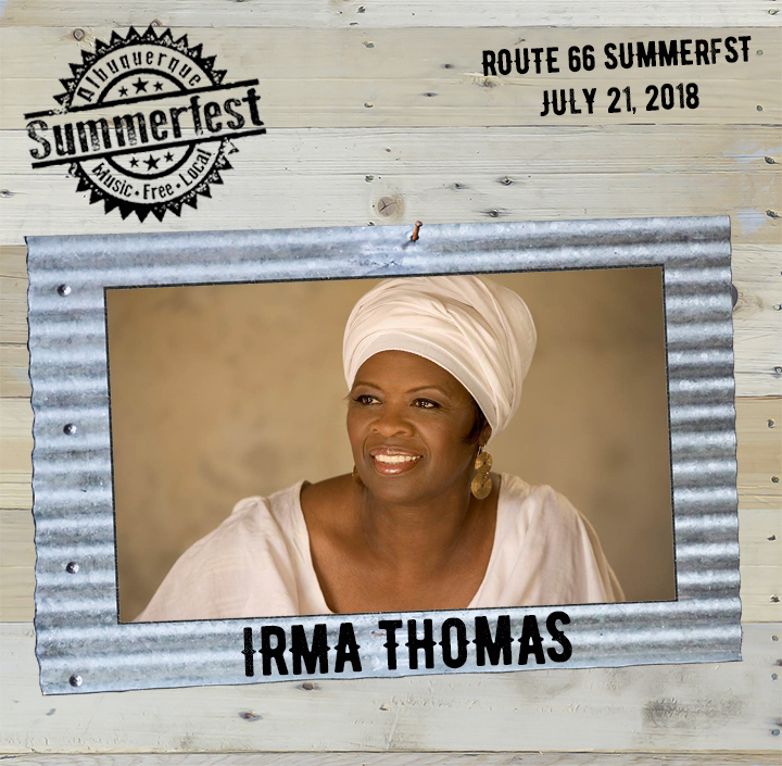 2018 Route 66 Headliner Irma Thomas on Wood and Tin