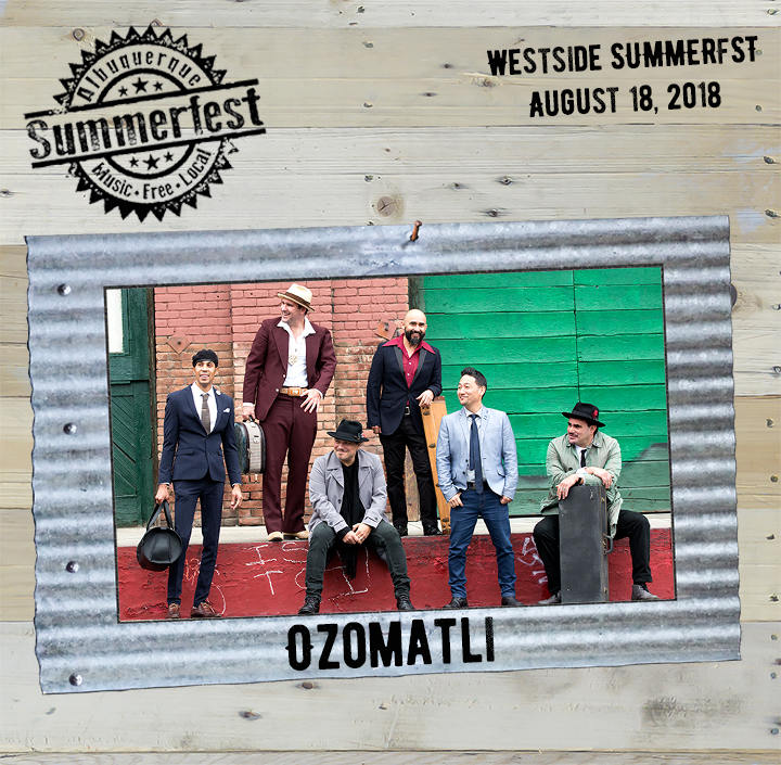 2018 Westside Headliner Ozomatli on Wood and Tin