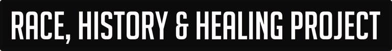 Race, History, & Healing Project Logo