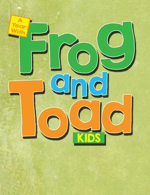 A Year with Frog & Toad Kids