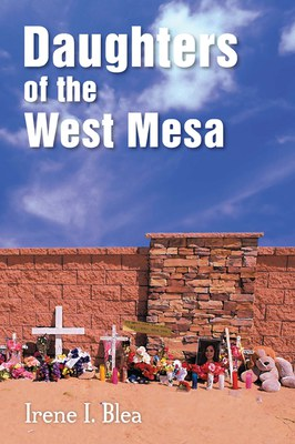 Irene Blea, author of 'Daughters of the West Mesa'