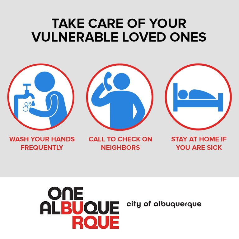 Take Care of Your Vulnerable Loved Ones by washing your hands frequently, calling to check on your neighbors, and staying home if you are sick