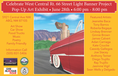 """Celebrate West Central Route 66 Street Light Banner Project"" Pop-Up Art Exhibit"