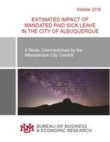 Report: Estimated Impact of Mandated Paid Sick Leave in the City of Albuqureque