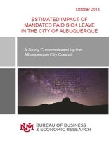 Report: Estimated Impact of Mandated Paid Sick Leave in the City of Albuqureque