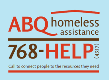ABQ Homeless Assistance Line. Call 505-768-4357 to connect people to the resources they need.