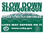 Slow Down Albuquerque Image