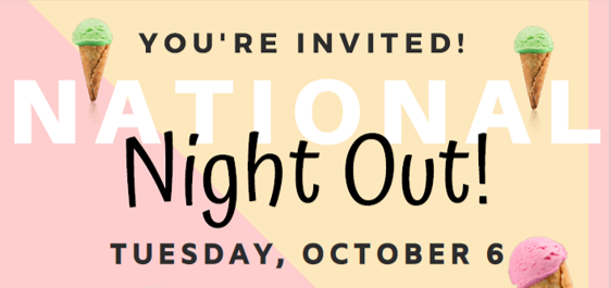 You're Invited! National Night Out! Tuesday, Oct. 6, 2020