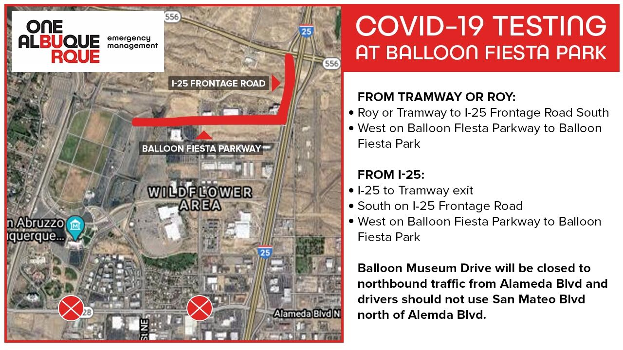 Road Closures and Directions for Coronavirus Testing Site at Balloon Fiesta Park