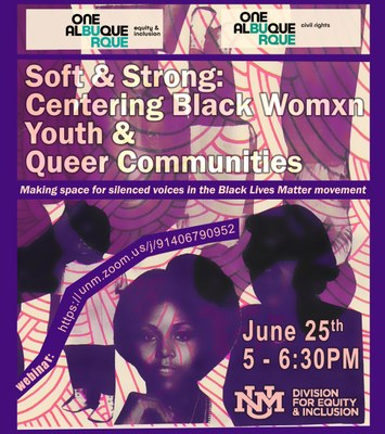 Soft & Strong: Centering Black Womxn, Youth, and Queer Communities