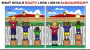 Equity in Albuquerque