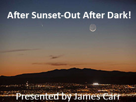 After Sunset-Out After Dark!