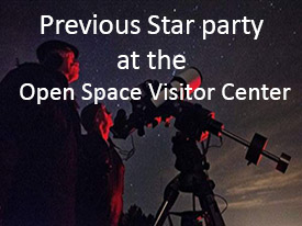 Previous Star Party at the Open Space Visitor Center