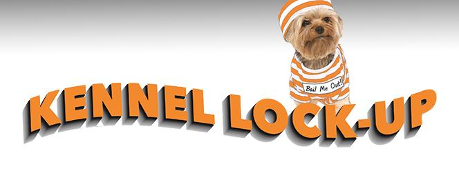 Kennel Lock-Up