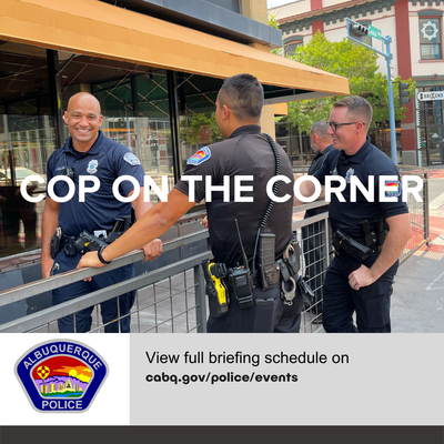 Cop on the Corner- Foothills Area Command