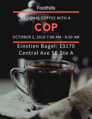 Foothills: National Coffee With a Cop