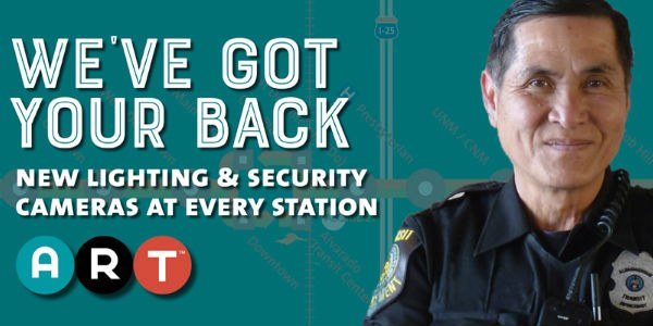 We've Got Your Back. New Lighting and security cameras at each station.