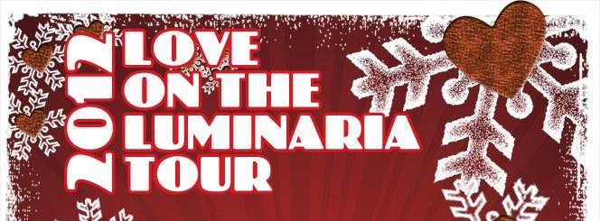 2012 Luminaria Tour