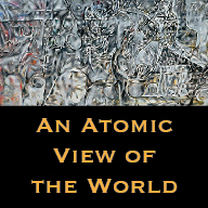 An Atomic View of the World