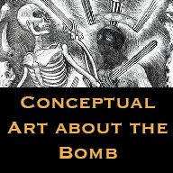 Conceptual Art about the Bomb
