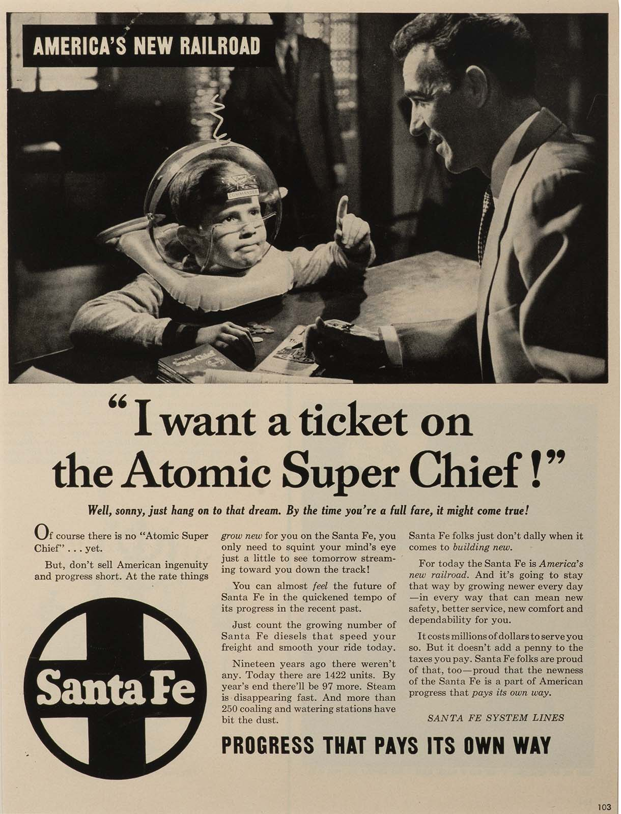 Santa Fe Railway, I want a ticket on the Atomic Super Chief, 1953