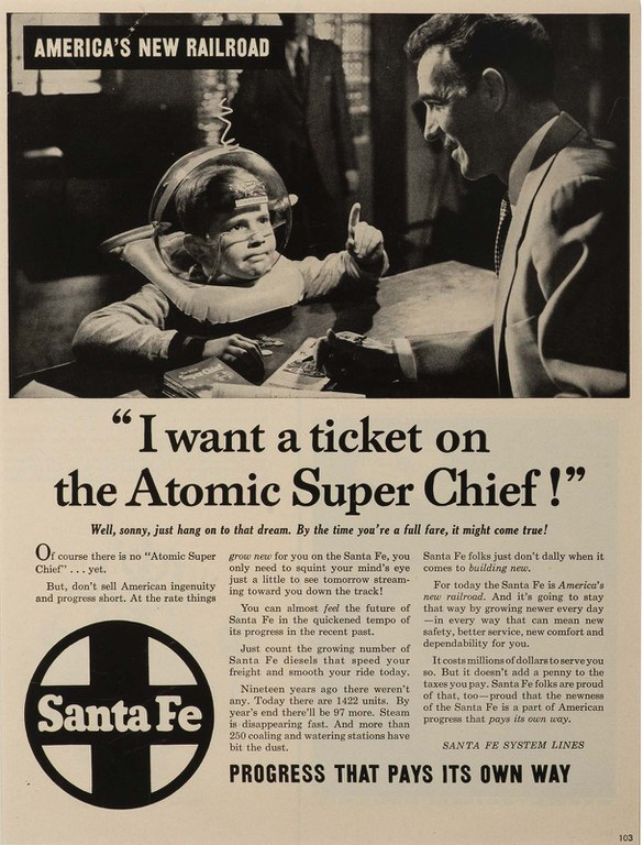 Santa Fe Railway, I want a Ride on the Atomic Super Chief, 1953