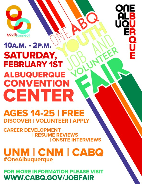 The One ABQ Youth Job & Volunteer Fair takes place Feb. 1st, 2020 at the Albuquerque Convention Center.