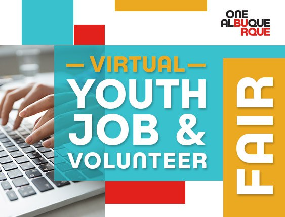 2021 One ABQ: Virtual Youth Job & Volunteer Fair